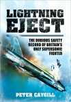 Lightning Eject: The Dubious Safety Record of Britain's Only Supersonic Fighter