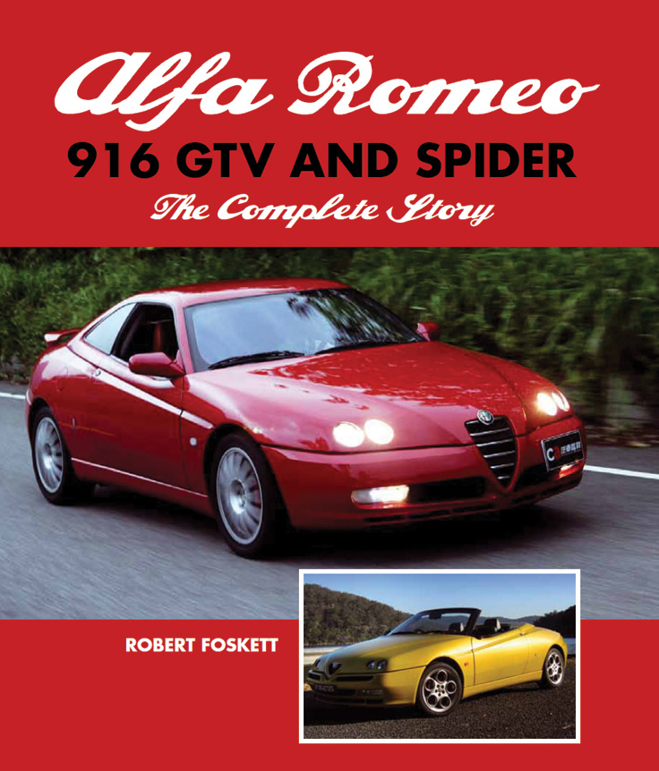 alfa romeo 916 gtv and spider the complete story. Black Bedroom Furniture Sets. Home Design Ideas