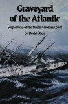 Graveyard of the Atlantic, Shipwrecks of the North Carolina Coast