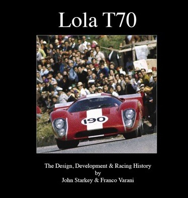 Lola T70 The Design Development Racing History