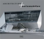 Architecture and Automobiles
