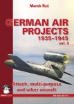 German Air Projects 1935–1945: Attack, Multi-Purpose and Other Aircraft