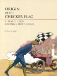 Origin of the Checkered Flag: A Search for Racing's Holy Grail