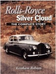 Rolls-Royce Silver Cloud, The Complete Story