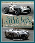Silver Arrows in Camera, 1951–55