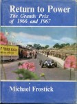 Return to Power: The Grands Prix of 1966 and 1967
