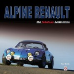 Alpine Renault, the Fabulous Berlinettes