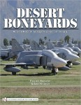 Desert Boneyards: Retired Aircraft Storage Facilities in the U.S.