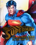 Superman, The Ultimate Guide to The Man of Steel