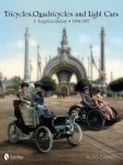 Tricycles, Quadricycles and Light Cars 1894–1907: A Forgotten History