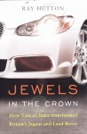 Jewels in the Crown – How Tata of India Transformed Britain's Jaguar and Land Rover
