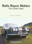 Rolls-Royce Motors: The Crewe Years