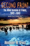 Second Front, The Allied Invasion of France, 1942–1943