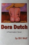 Dora Dutch, A Postmodern Novel